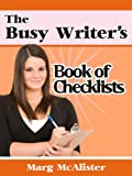 The Busy Writer's Book of Checklists