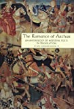 The Romance of Arthur: An Anthology of Medieval Texts in Translation (Garland Reference Library of the Humanities, Vol. 1267) (0815315112) by James J. Wilhelm