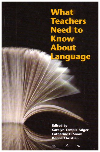 What Teachers Need to Know About Language Language in Education Language in Education Theory and Practice