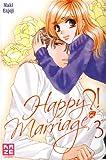 echange, troc Maki Enjoji - Happy Marriage ?!, Tome 3 :