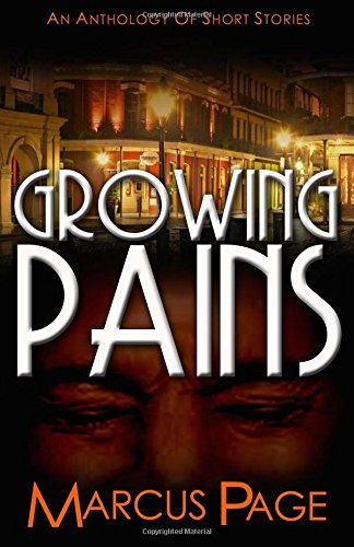 Growing Pains: An Anthology of Short Stories
