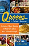 Queens: A Culinary Passport: Explorin...