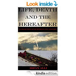 Life, Death and The Hereafter