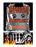 Opposition Reflex (The Amber Restrained Series Book 1)