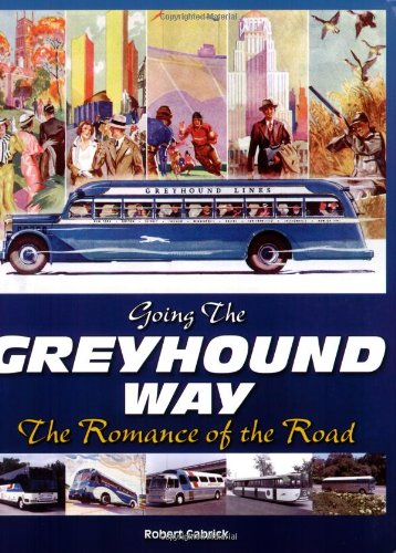 Go The Greyhound Way: The Romance of the Road