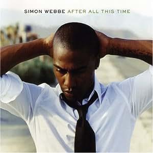 Simon Webbe – After All This Time Lyrics | Genius Lyrics