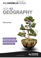 My Revision Notes: AQA A2 Geography