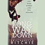 Long Way Down | Krista Ritchie,Becca Ritchie