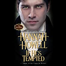 If He's Tempted (       UNABRIDGED) by Hannah Howell Narrated by Ashford MacNab