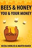 img - for Bees & Honey: You and Your Money (Bees and Honey Book 1) book / textbook / text book