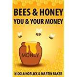Bees & Honey: You and Your Money (Bees and Honey Book 1)by Nicola Horlick
