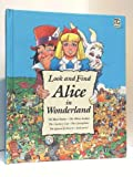 Alice In Wonderland (A Look & Find Book)