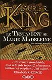 echange, troc Laurie King - Le Testament de Marie Madeleine : Les aventures de Mary Russel et Sherlock Holmes