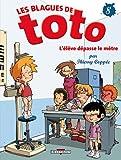 """Afficher """"Les Blagues de Toto n° 8 L'Elève dépasse le mètre"""""""