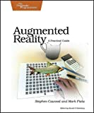 img - for Augmented Reality: A Practical Guide book / textbook / text book