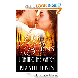 Fire Always Burns: Lighting the Match (Coming of Age, New Adult Romance)