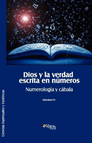 Dios y La Verdad Escrita En Numeros. Numerologia y Cabala