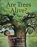 img - for Are Trees Alive? book / textbook / text book