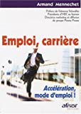 Emploi, carrire : Acclration, mode l'emploi !