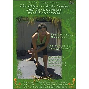 The Ultimate Body Sculpt and Conditioning with Kettlebells DVD with Lauren Brooks by Lauren Brooks