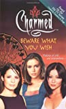 Beware What You Wish (Charmed) (0743412389) by Burge, Constance M.