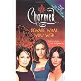 Beware What You Wish (Charmed) ~ Diana G. Gallagher
