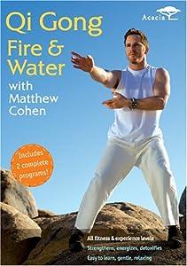 Qi Gong Fire & Water With Matthew Cohen