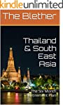 Thailand & South East Asia: The Six M...