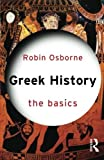 img - for Greek History: The Basics book / textbook / text book