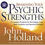Awakening Your Psychic Strengths 4-CD: A Complete Program for Developing Your Inner Guidance and Spiritual Potential