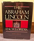 img - for The Abraham Lincoln Encyclopedia book / textbook / text book