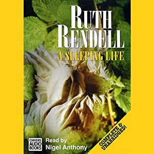 A Sleeping Life: A Chief Inspector Wexford Mystery, Book 10 | [Ruth Rendell]