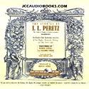 The Stories of I.L. Peretz (       UNABRIDGED) by I.L. Peretz Narrated by George Guidall, Suzanne Toren