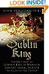 The Dublin King: The True Story of La...