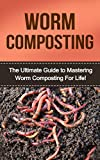 51a4Q88ACfL. SL160  Where To Find Worms For Worm Farming
