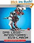 Das LEGO�-MINDSTORMS�-EV3-Labor: Baue...
