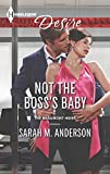 Not the Bosss Baby (Harlequin Desire\The Beaumont Heirs)
