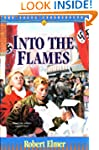 Into the Flames (Young Underground Bo...