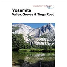Yosemite Tour  by Waypoint Tours Narrated by Janet Ault, Mark Andrews