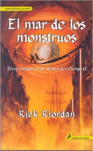 El Mar De Los Monstruos / The Sea of Monsters (Percy Jackson y Los Dioses del Olimpo) (Spanish Edition) (Percy Jackson & the Olympians)