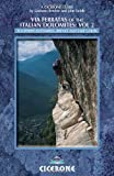 img - for Via Ferratas of the Italian Dolomites, Vol 2: Southern Dolomites, Brenta and Lake Garda book / textbook / text book