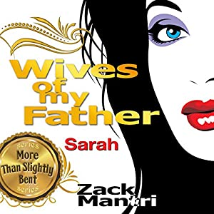 Wives of My Father: Sarah Audiobook