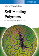 Self-Healing Polymers: From Principles to Applications