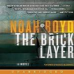 The Bricklayer: A Novel | Noah Boyd