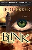 Blink (084994371X) by Dekker, Ted