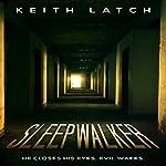 Sleepwalker | Keith Latch