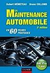 Maintenance automobile - 2e �dition :...