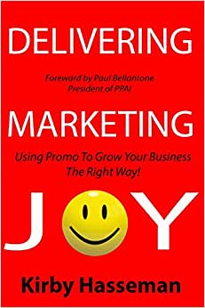 Delivering Marketing Joy: Using Promo To Grow Your Business The Right Way
