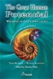 img - for GREAT HUMAN POTENTIAL: Walking in One's Own Light book / textbook / text book