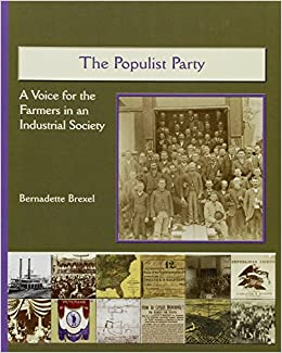 the impact of the populist party in america Reform populism in the 1890s populism emerged in the 19th century in order to reform the system from within creating the populist party with james weaver as their.